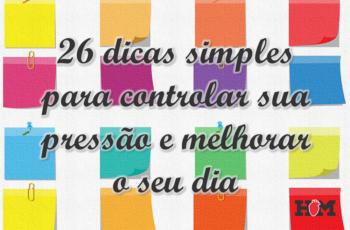 [eBook] 26 Dicas simples para controlar sua pressão e melhorar o seu dia