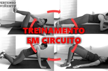 Treinamento em circuito: Por que fazer? Como fazer? E outras coisas mais